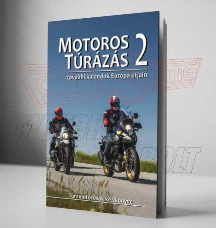 Motoros túrázás 2. című könyv