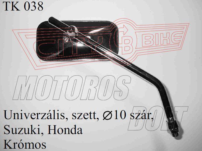Tükör TK-38 10x1,25 téglalap Suzuki, Honda KRÓM (pár)